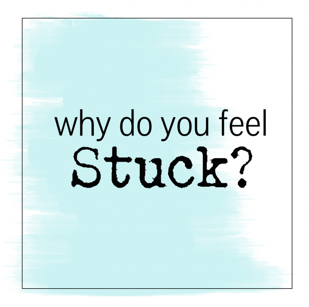 what to do when feeling stuck