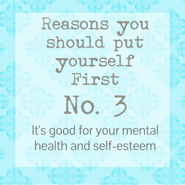 you should put yourself first
