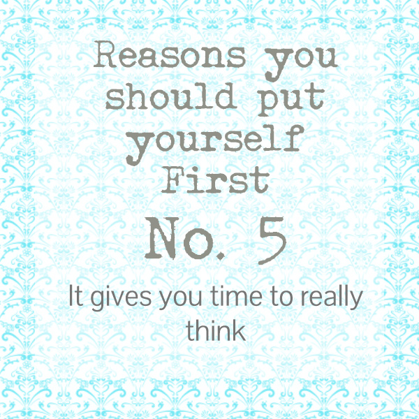 reasons you should put yourself first